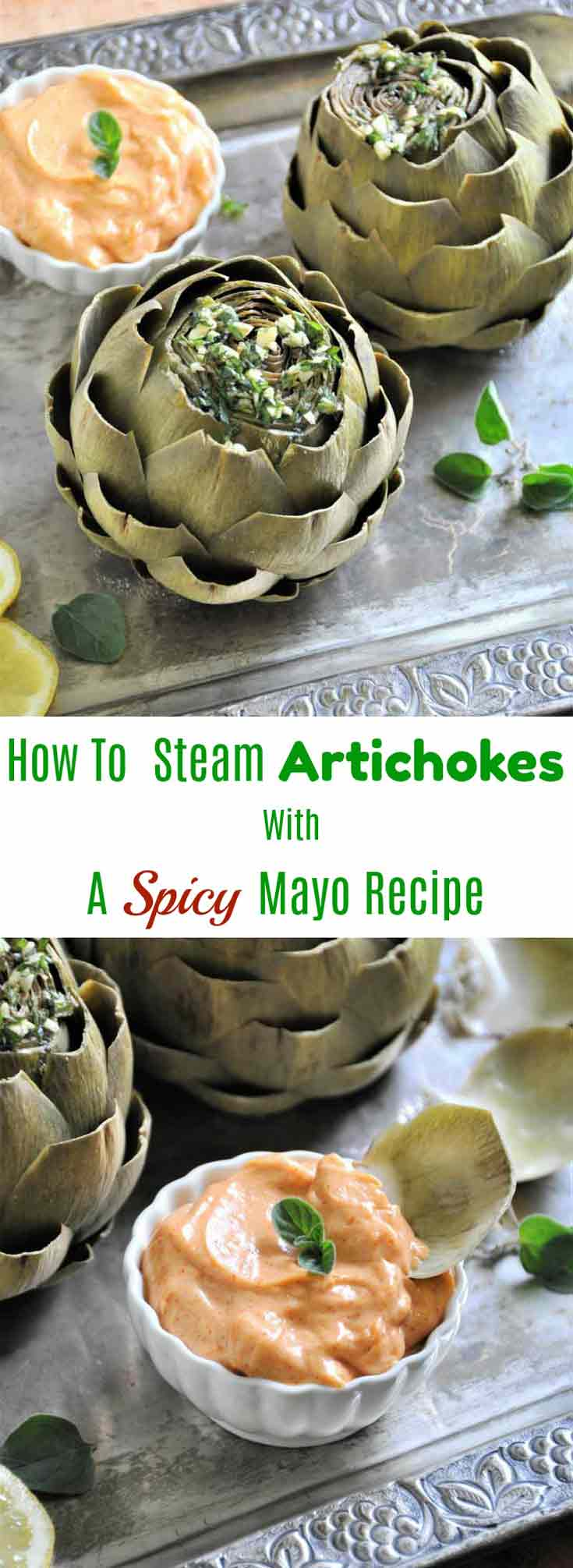 Learn how to steam artichokes and make an easy spicy mayonnaise dip!