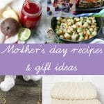 Mother's Day Recipe Roundups and Gifts